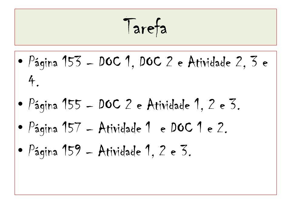 Tarefa Página 153 – DOC 1, DOC 2 e Atividade 2, 3 e 4.
