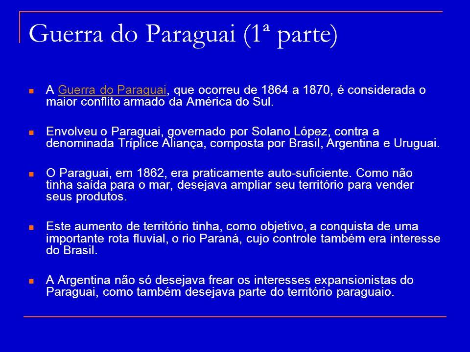 Guerra do Paraguai (1ª parte)