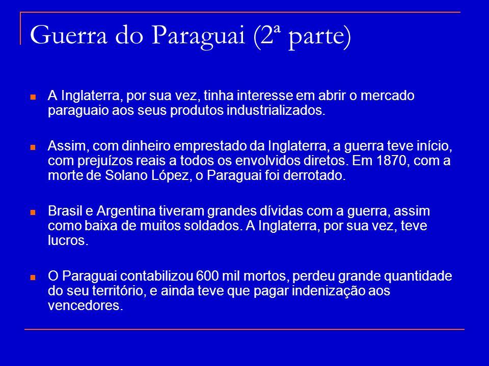 Guerra do Paraguai (2ª parte)