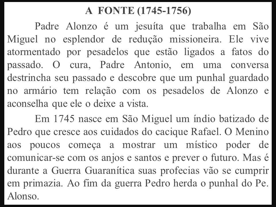 A FONTE (1745-1756)