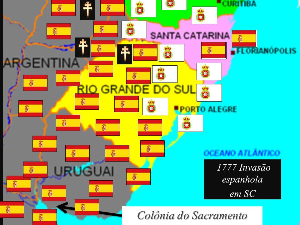 1777 Invasão espanhola em SC Colônia do Sacramento