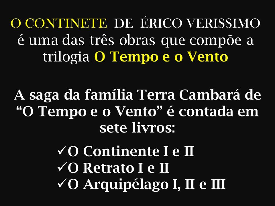O CONTINETE DE ÉRICO VERISSIMO