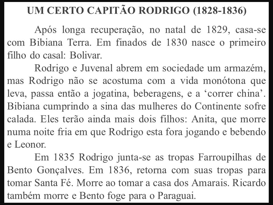 UM CERTO CAPITÃO RODRIGO (1828-1836)