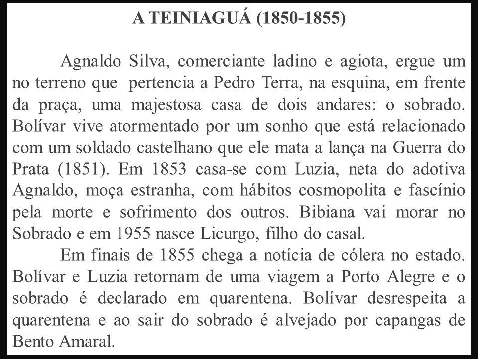 A TEINIAGUÁ (1850-1855)