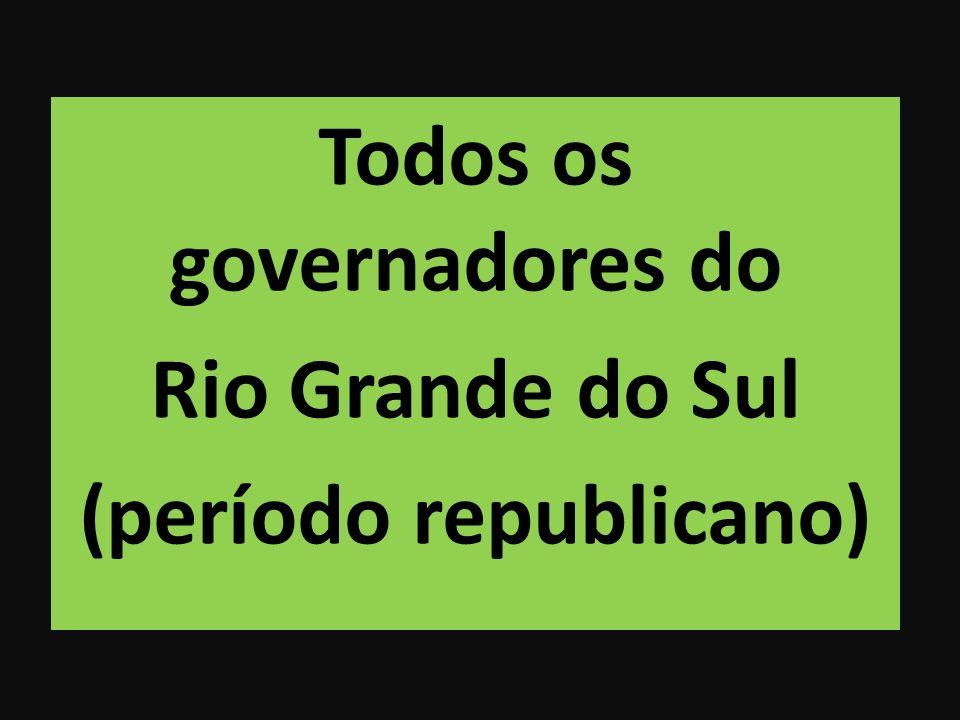 Todos os governadores do