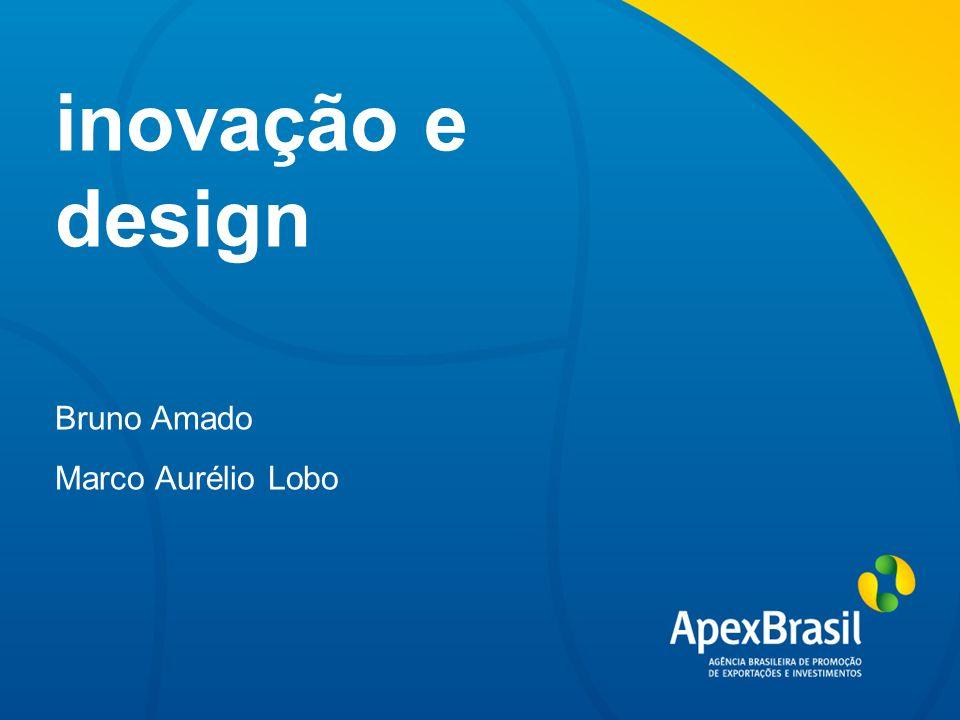inovação e design Bruno Amado Marco Aurélio Lobo
