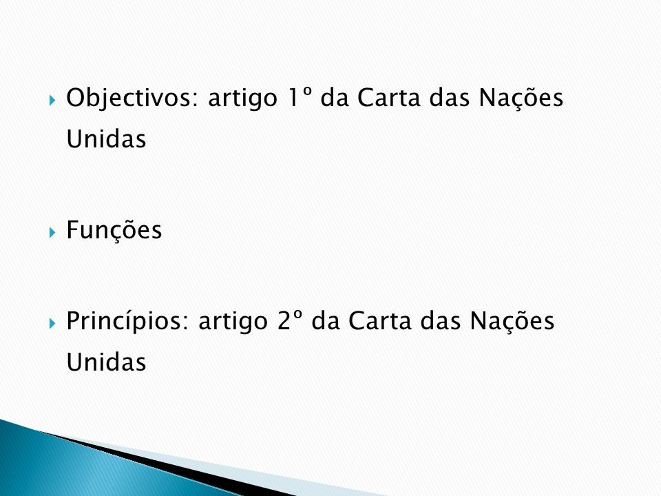 Objectivos: artigo 1º da Carta das Nações Unidas