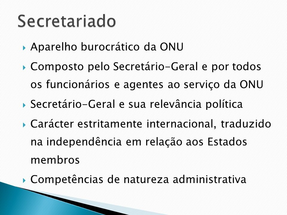 Secretariado Aparelho burocrático da ONU