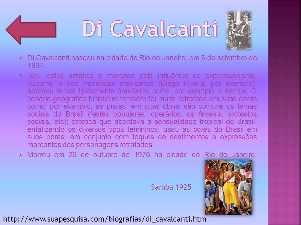 Di Cavalcanti Di Cavalcanti nasceu na cidade do Rio de Janeiro, em 6 de setembro de 1897.