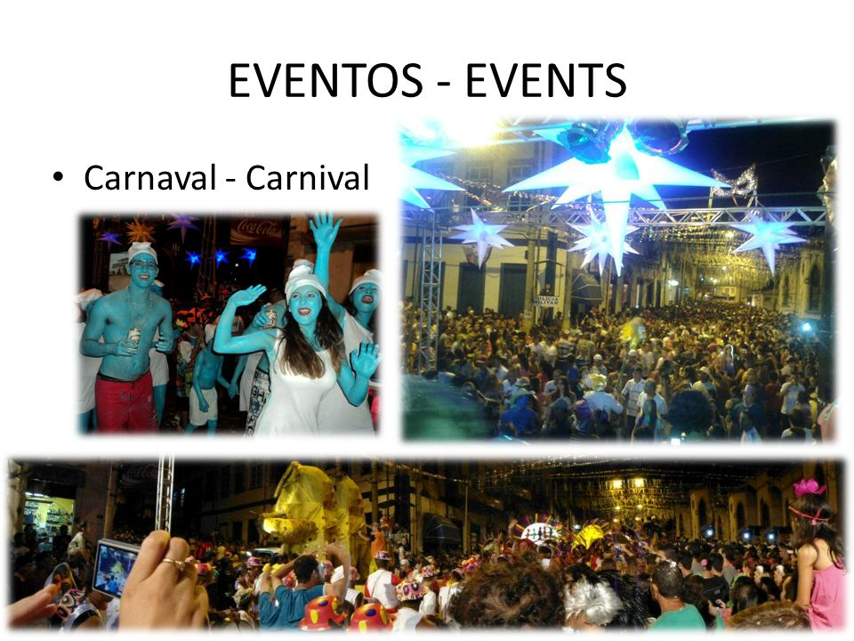 EVENTOS - EVENTS Carnaval - Carnival