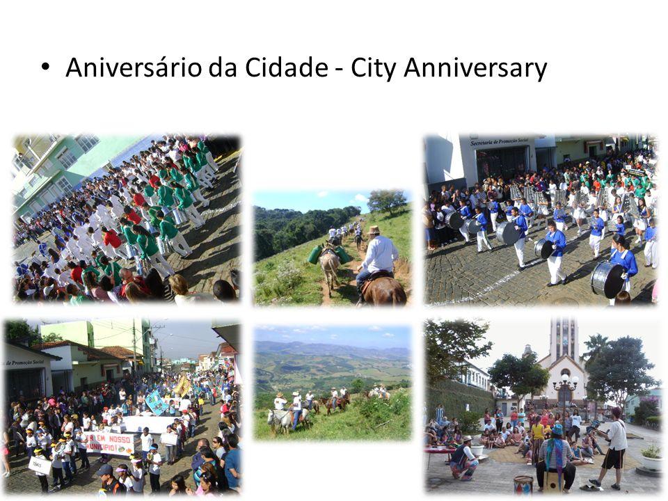 Aniversário da Cidade - City Anniversary