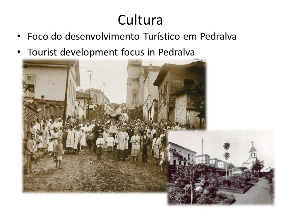 Cultura Foco do desenvolvimento Turístico em Pedralva