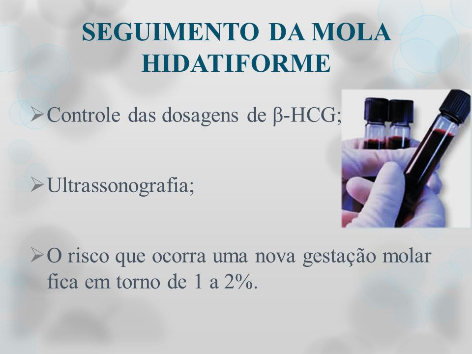 SEGUIMENTO DA MOLA HIDATIFORME