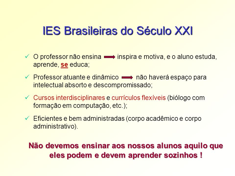 IES Brasileiras do Século XXI