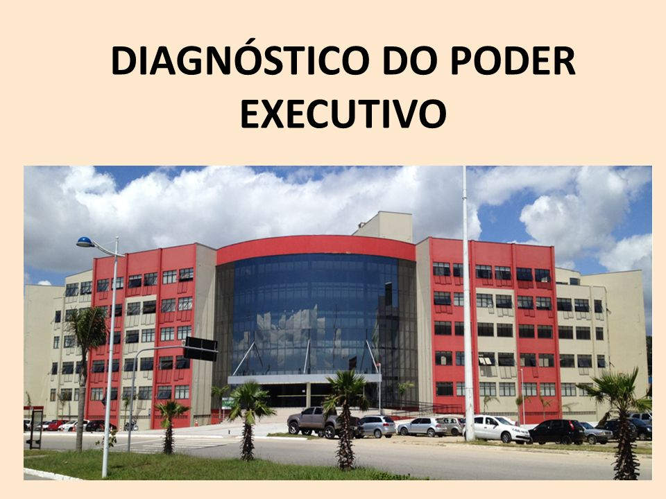 DIAGNÓSTICO DO PODER EXECUTIVO