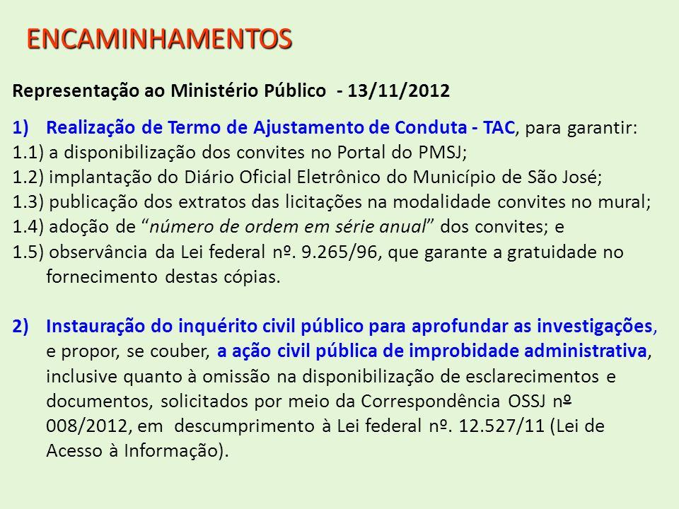 ENCAMINHAMENTOS Representação ao Ministério Público - 13/11/2012