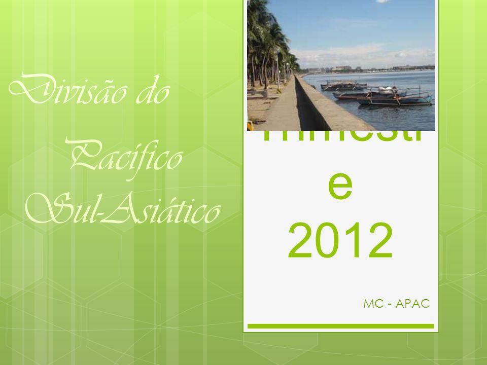 Divisão do Pacífico Sul-Asiático 2º Trimestre 2012 MC - APAC