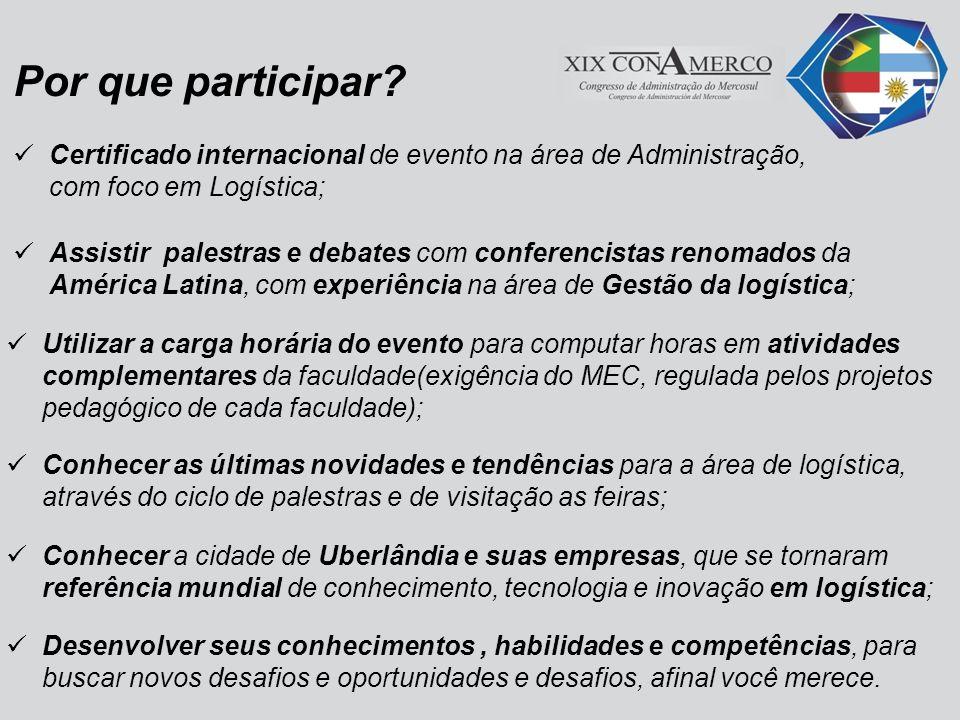Por que participar Certificado internacional de evento na área de Administração, com foco em Logística;