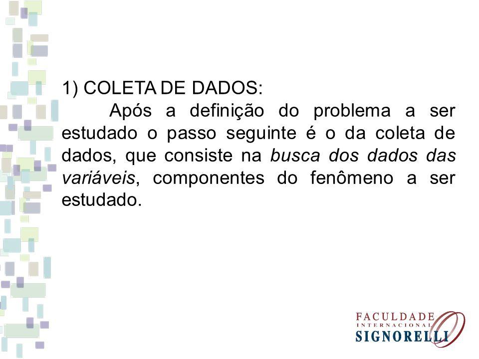 1) COLETA DE DADOS:
