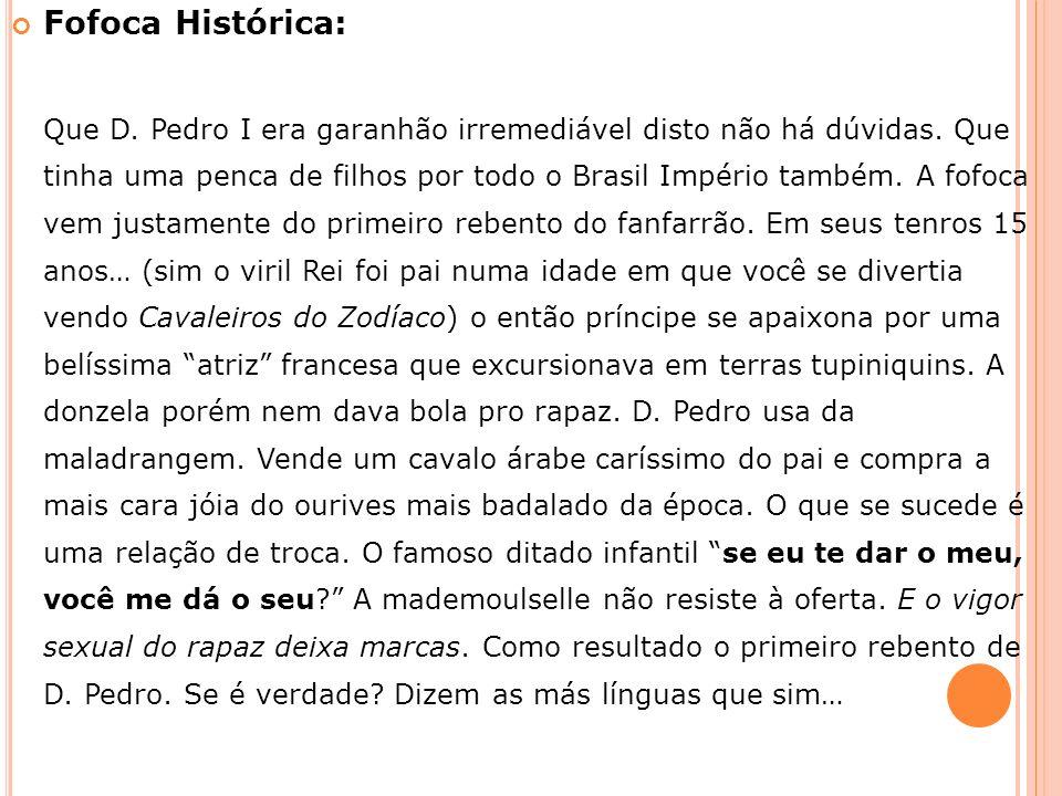 Fofoca Histórica: