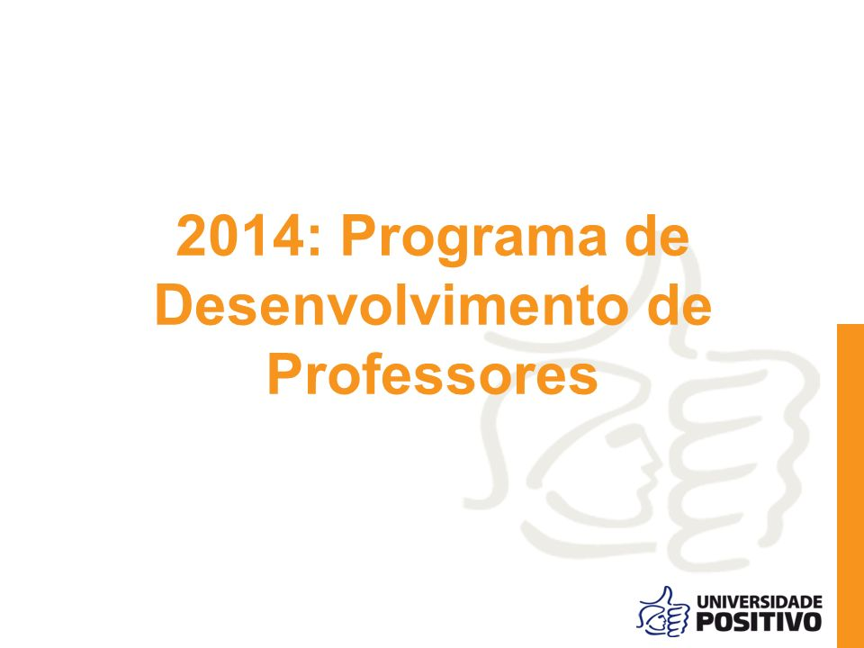 2014: Programa de Desenvolvimento de Professores
