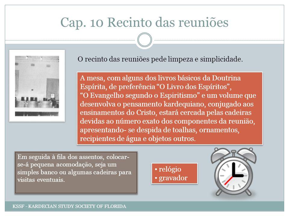 Cap. 10 Recinto das reuniões