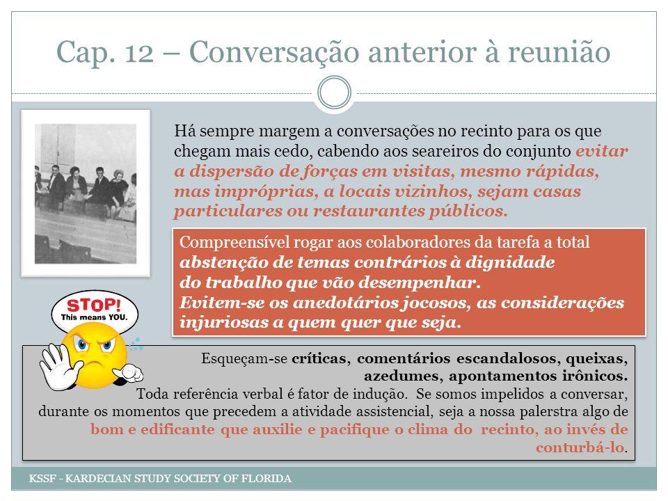 Cap. 12 – Conversação anterior à reunião