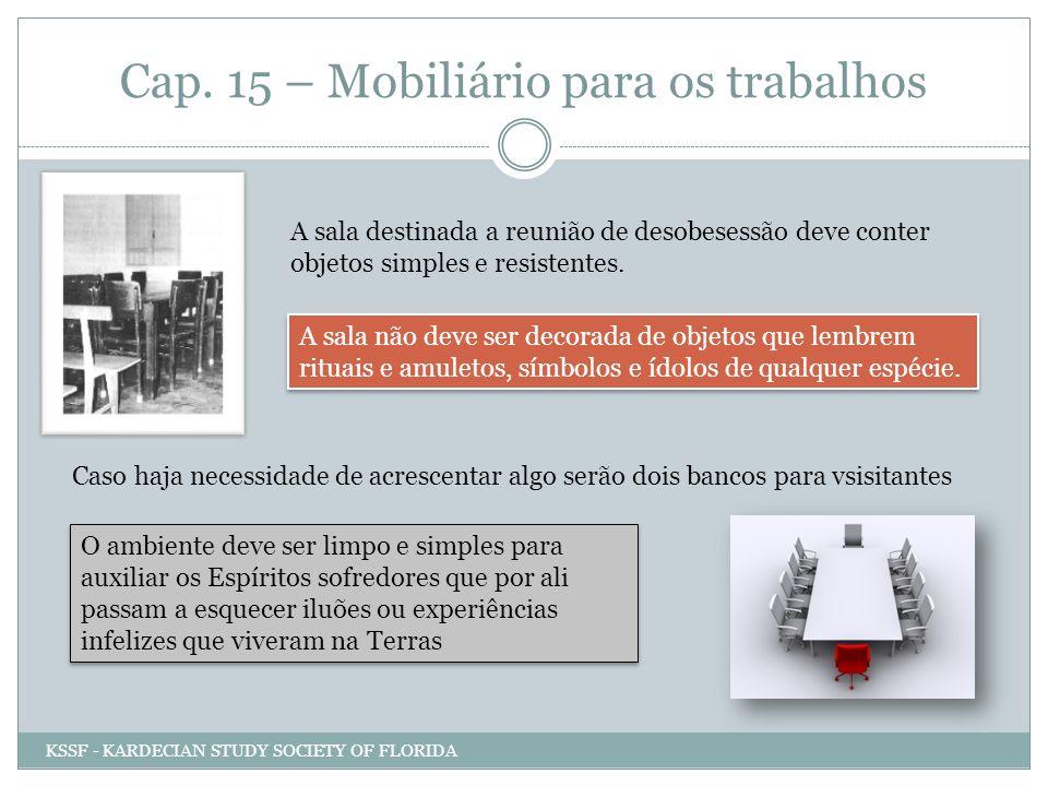 Cap. 15 – Mobiliário para os trabalhos