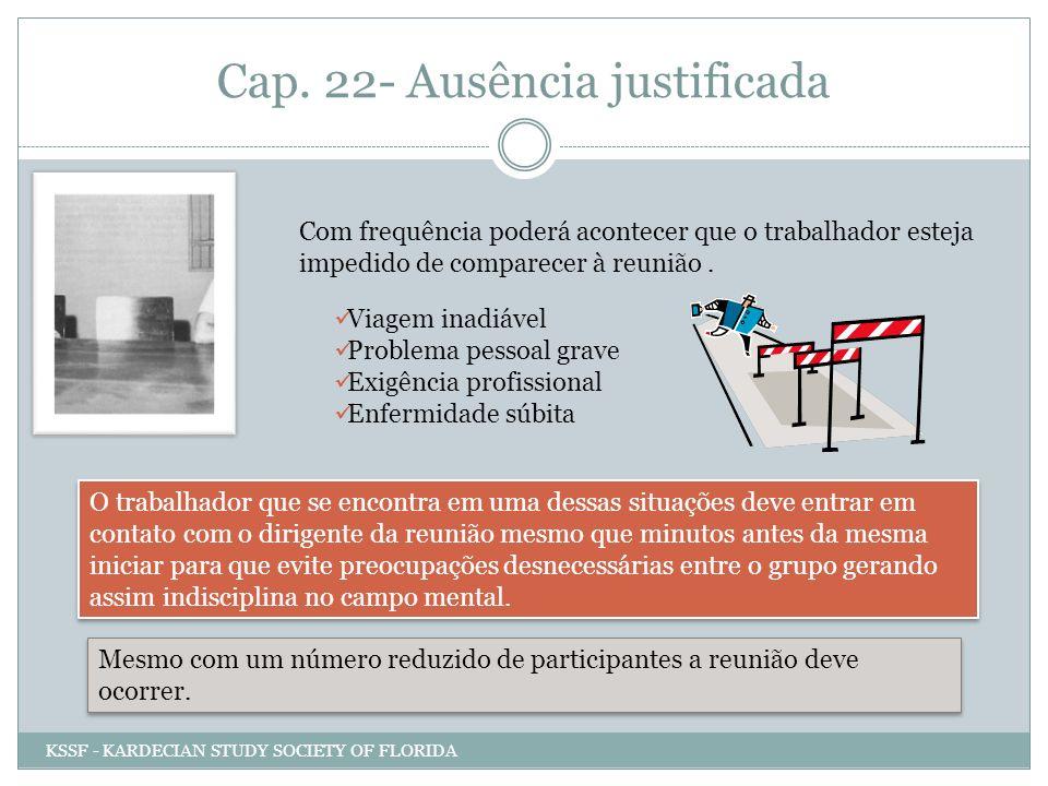 Cap. 22- Ausência justificada