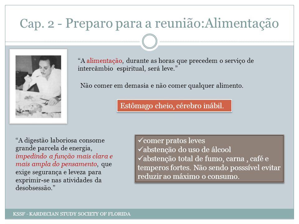 Cap. 2 - Preparo para a reunião:Alimentação