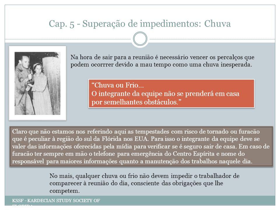 Cap. 5 - Superação de impedimentos: Chuva