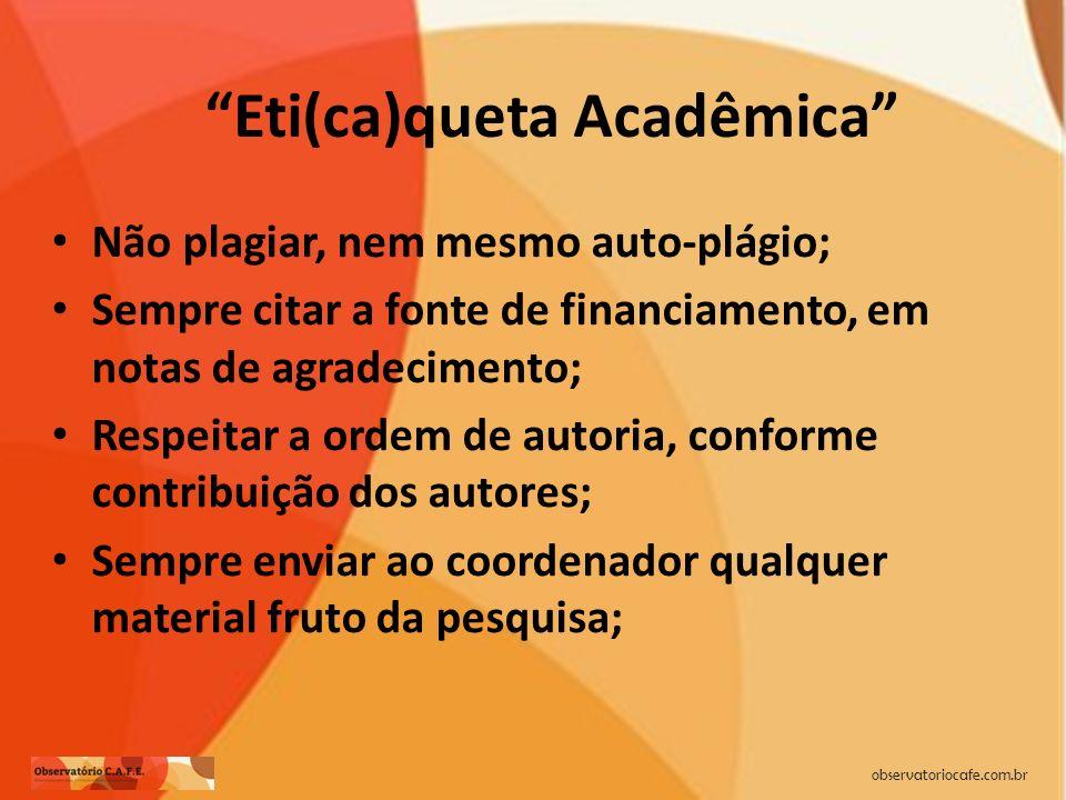 Eti(ca)queta Acadêmica