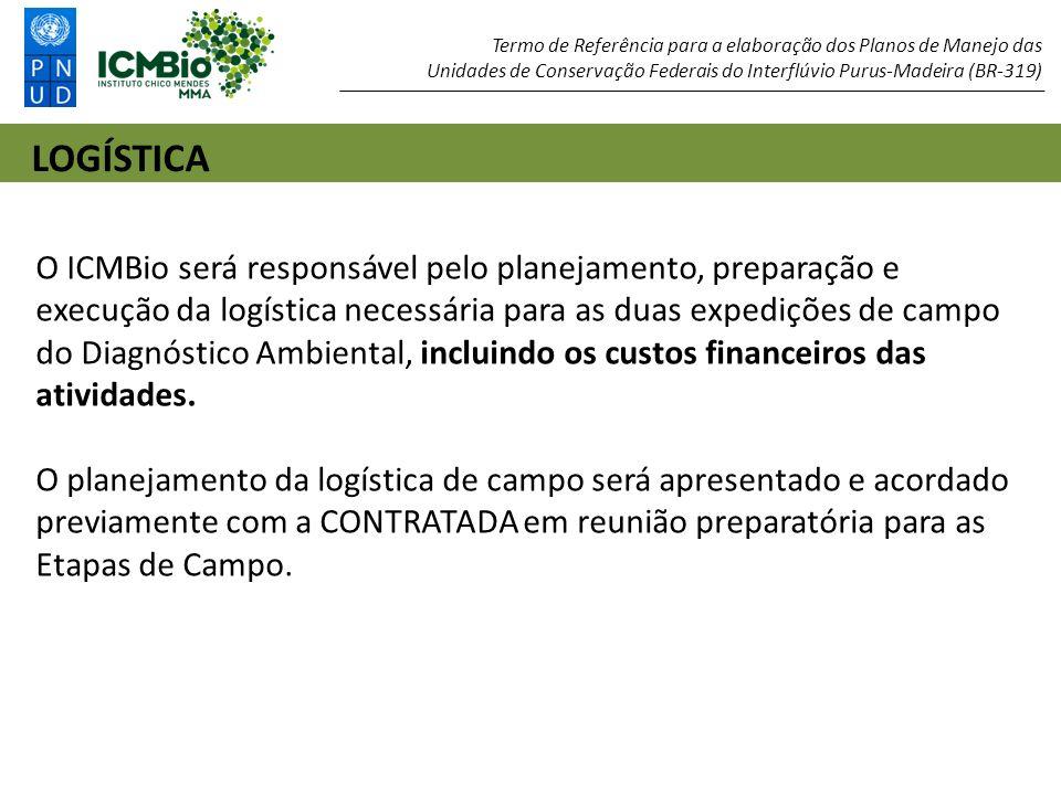 Termo de Referência para a elaboração dos Planos de Manejo das Unidades de Conservação Federais do Interflúvio Purus-Madeira (BR-319)