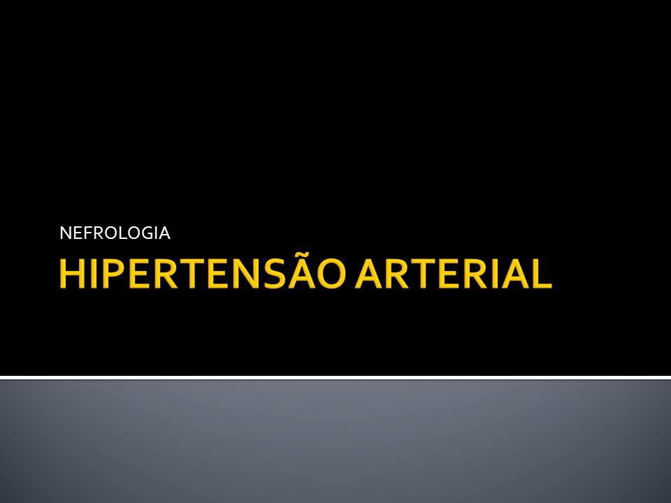 NEFROLOGIA HIPERTENSÃO ARTERIAL