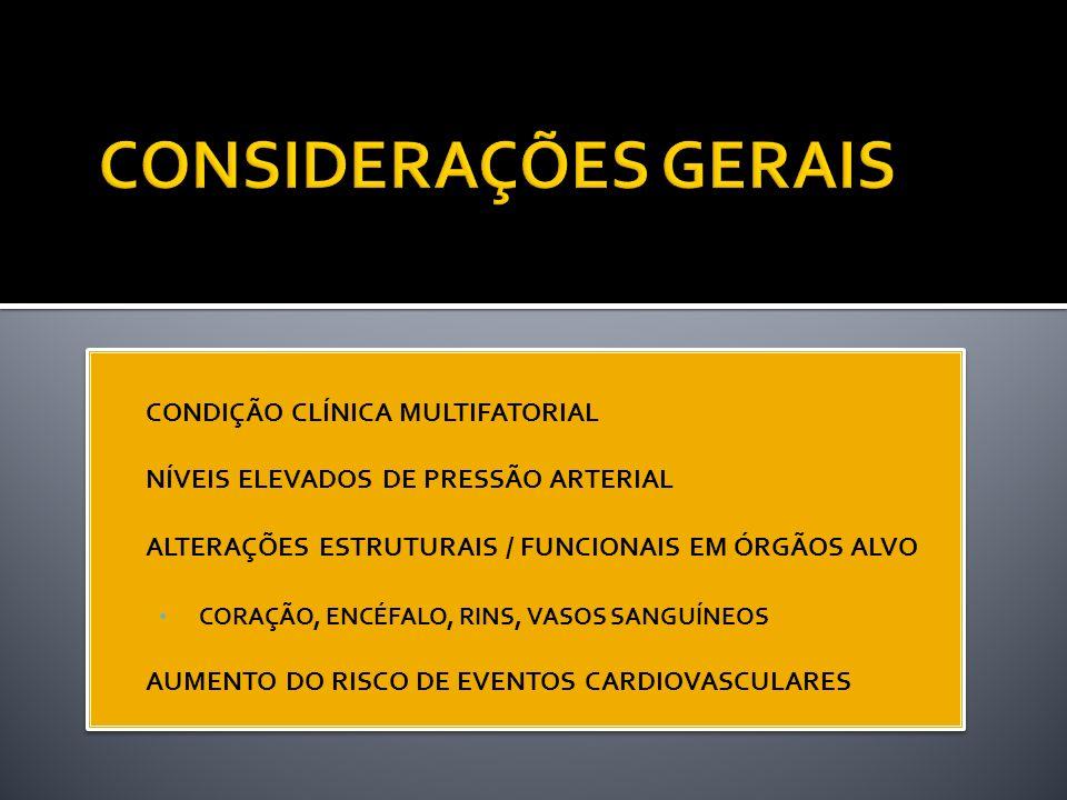 CONSIDERAÇÕES GERAIS CONDIÇÃO CLÍNICA MULTIFATORIAL
