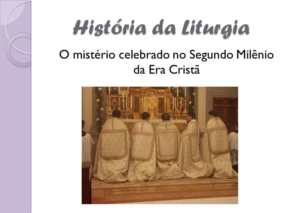 O mistério celebrado no Segundo Milênio da Era Cristã