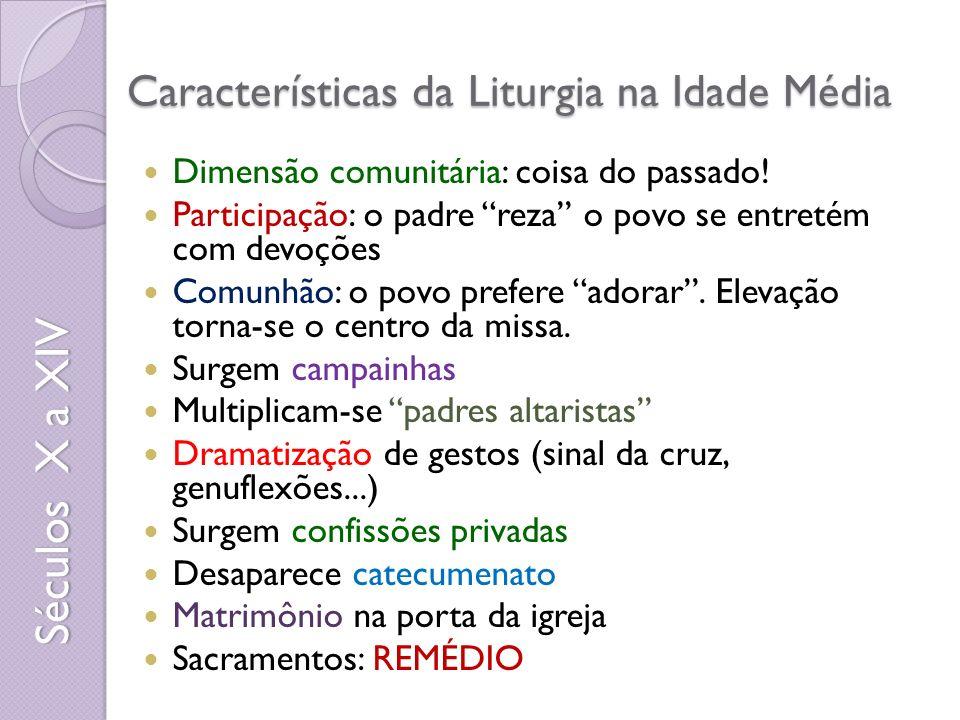 Características da Liturgia na Idade Média