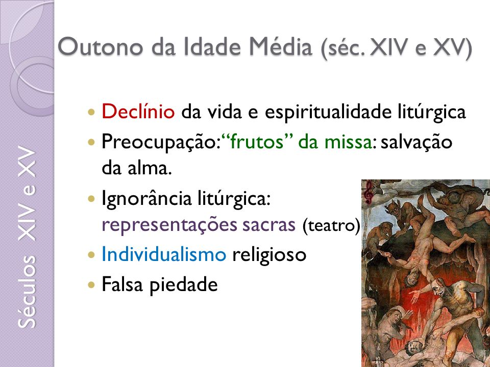 Outono da Idade Média (séc. XIV e XV)