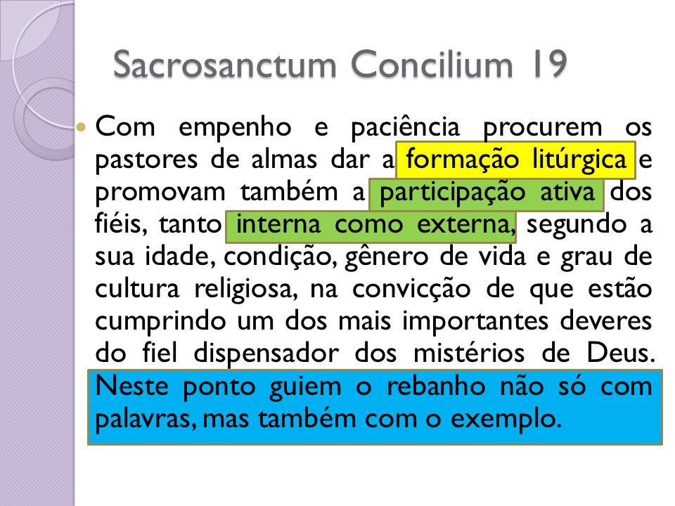 Sacrosanctum Concilium 19