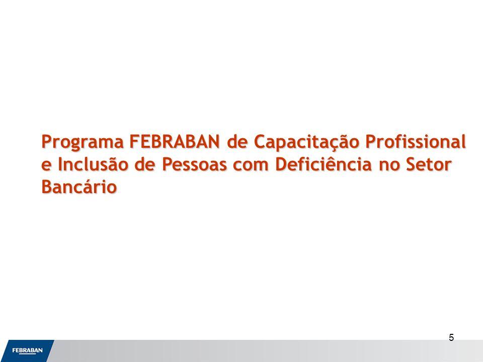 Programa FEBRABAN de Capacitação Profissional e Inclusão de Pessoas com Deficiência no Setor Bancário