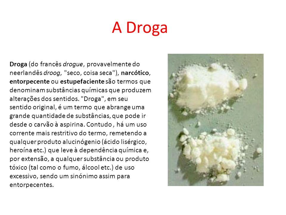 A Droga