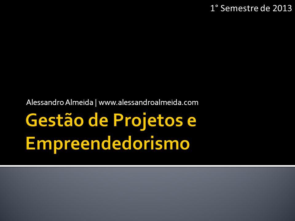 Gestão de Projetos e Empreendedorismo