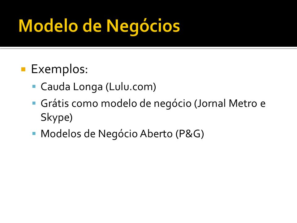 Modelo de Negócios Exemplos: Cauda Longa (Lulu.com)