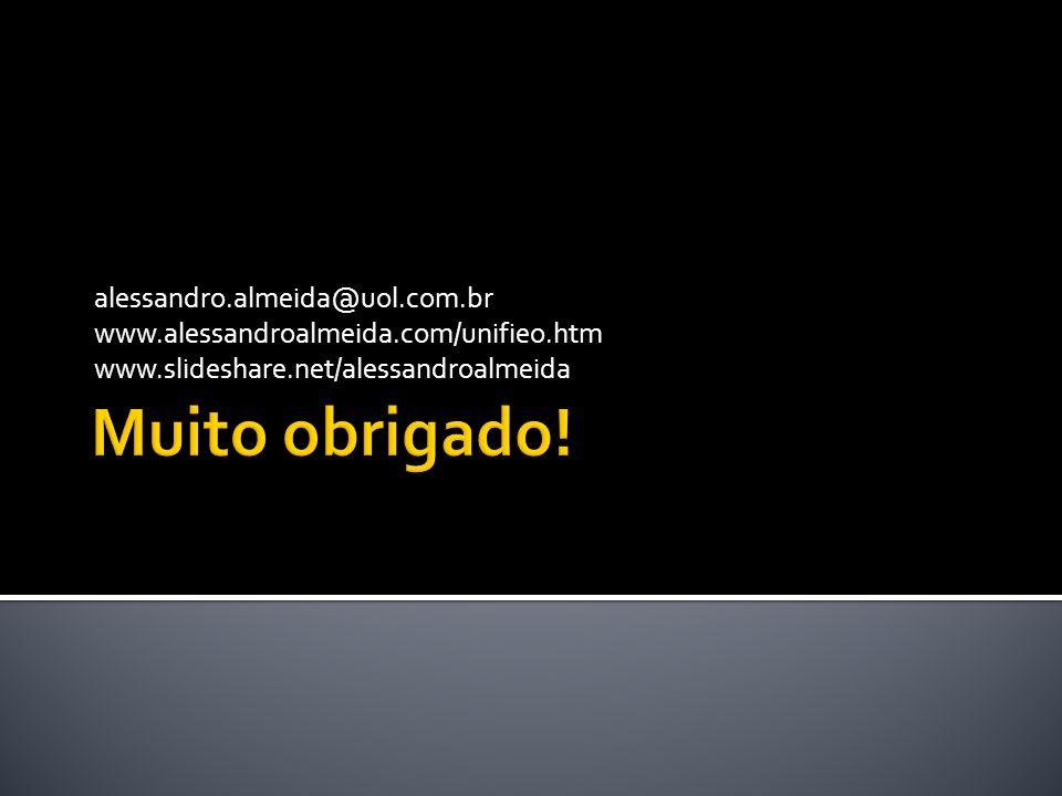 Muito obrigado! alessandro.almeida@uol.com.br
