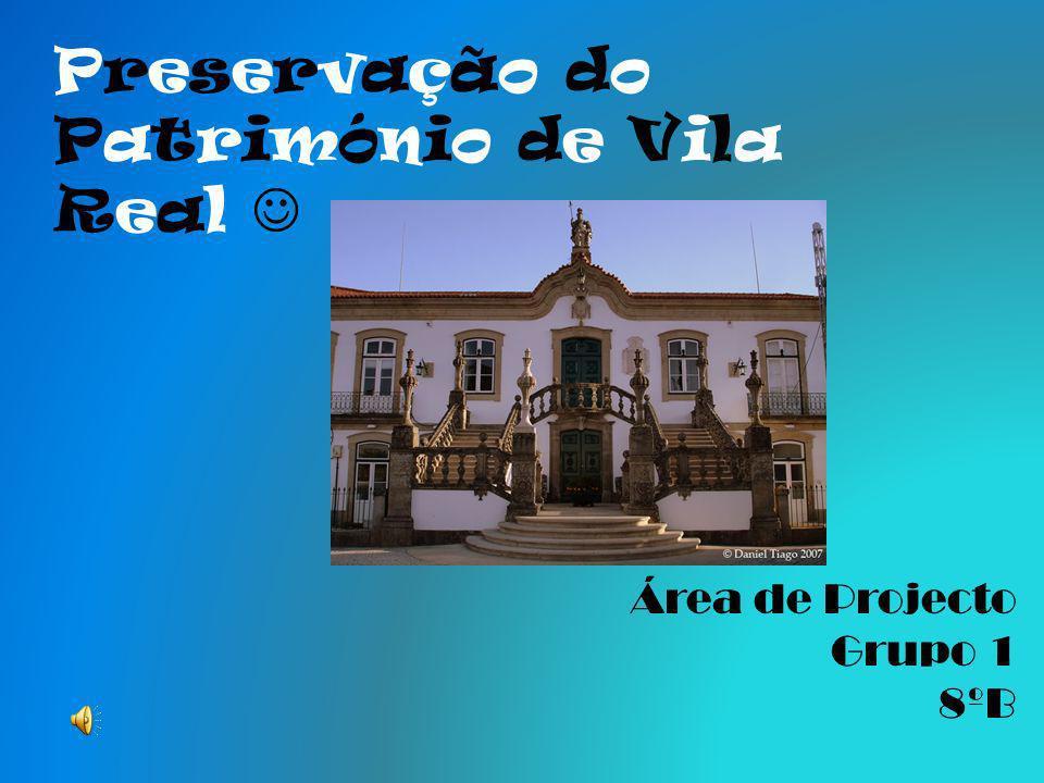Preservação do Património de Vila Real 