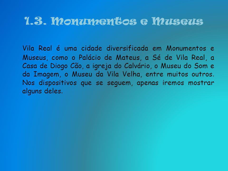 1.3. Monumentos e Museus
