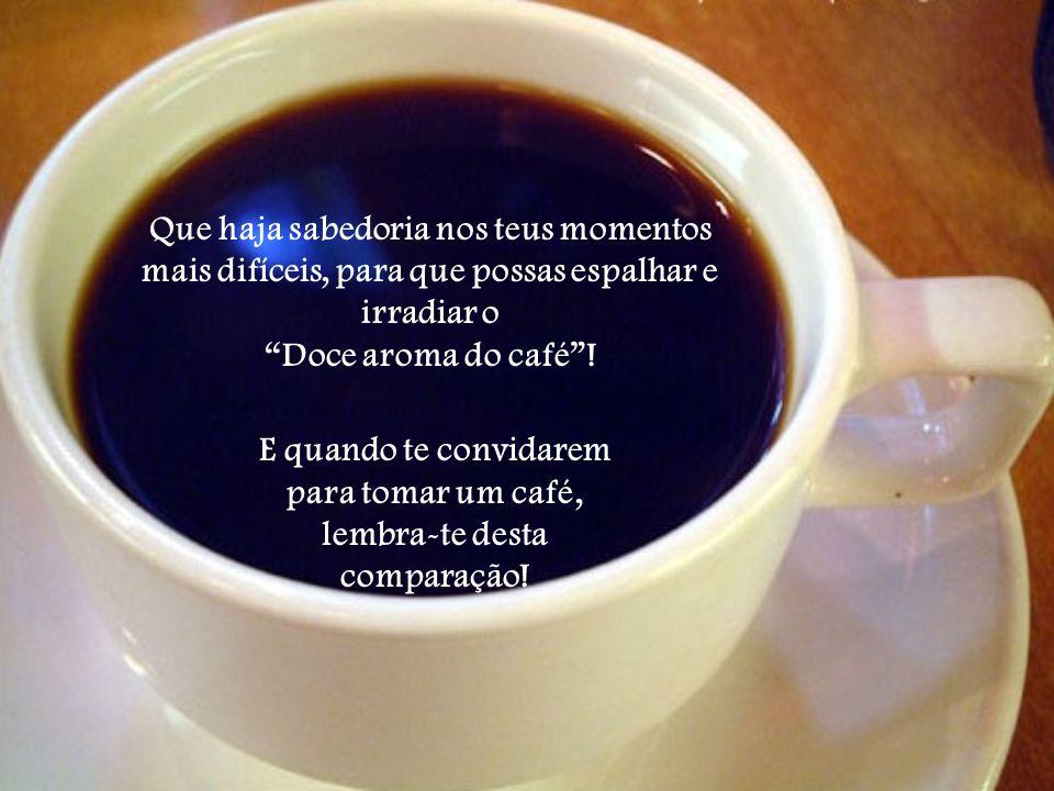 E quando te convidarem para tomar um café, lembra-te desta comparação!