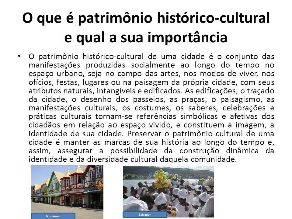 O que é patrimônio histórico-cultural e qual a sua importância