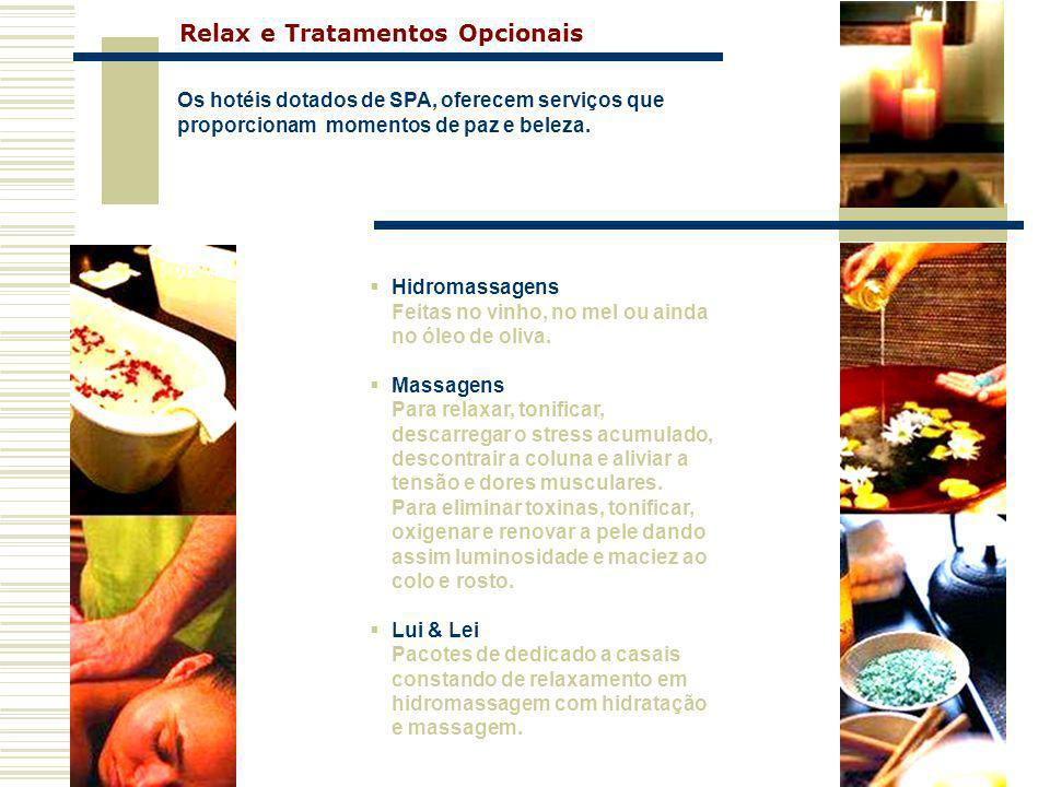 Relax e Tratamentos Opcionais