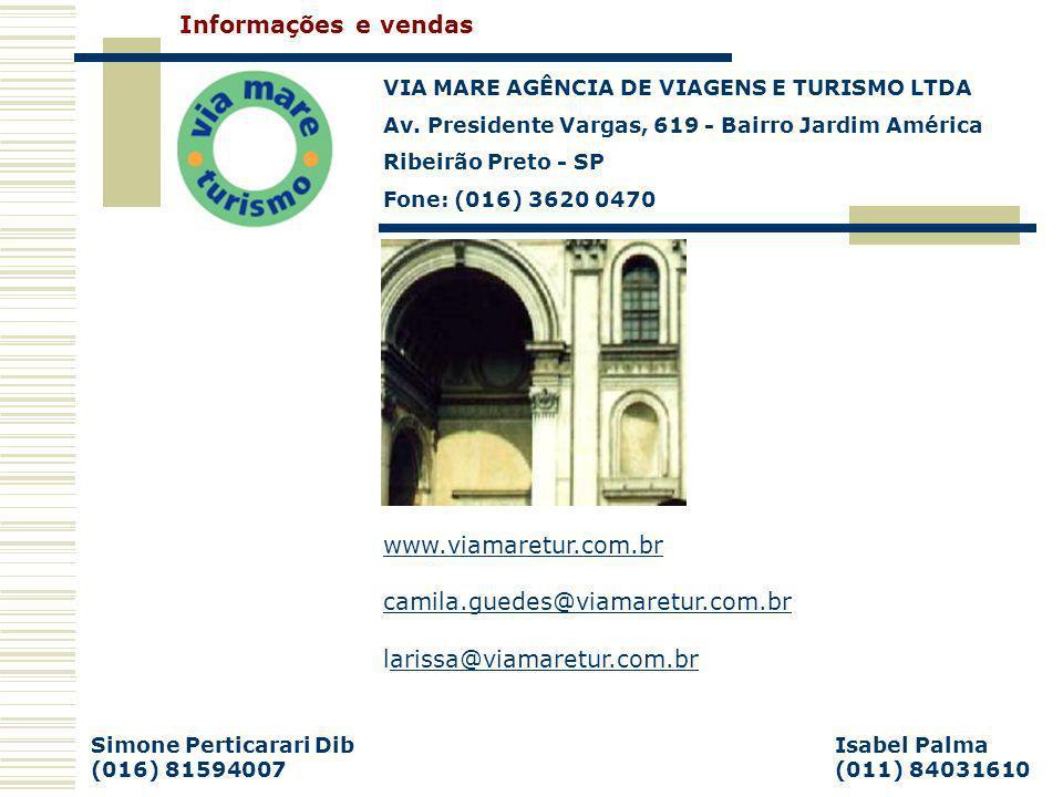 Informações e vendas www.viamaretur.com.br